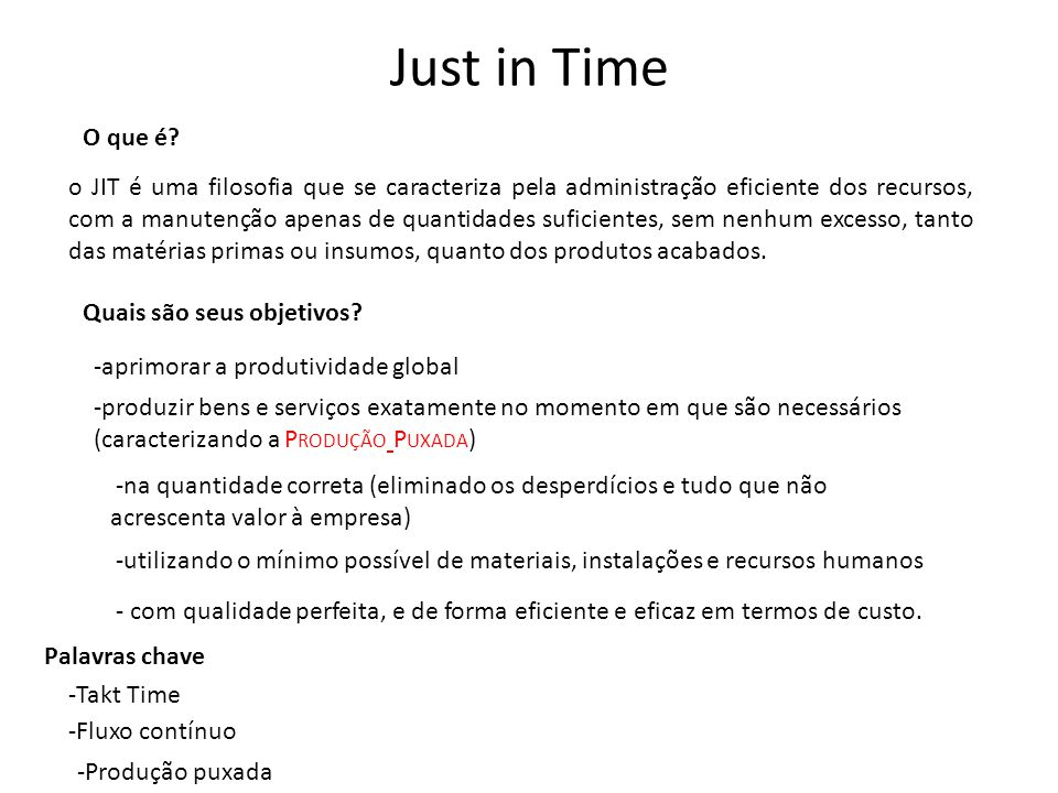 Just in Time O que é