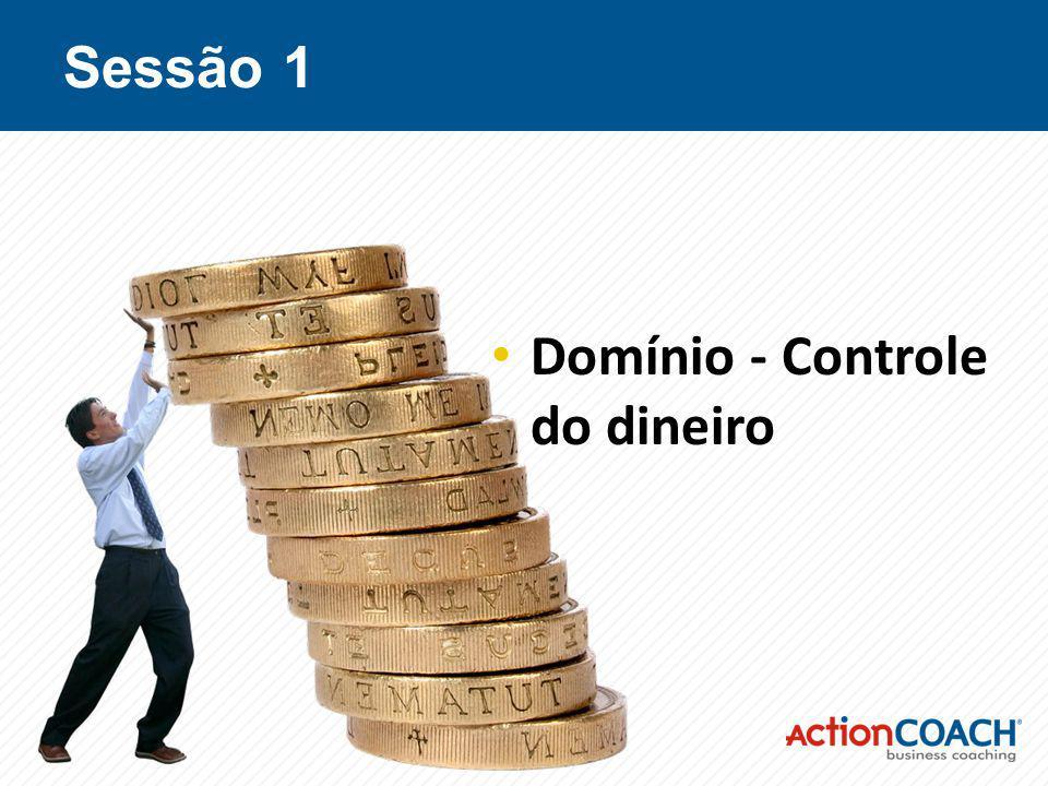 Sessão 1 Domínio - Controle do dineiro