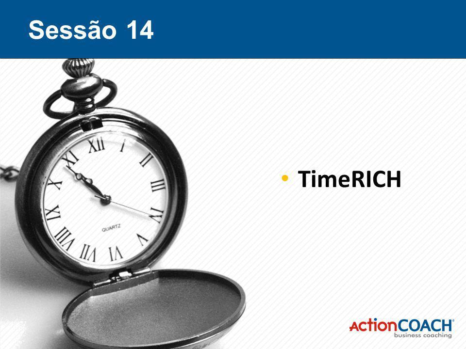 Sessão 14 TimeRICH