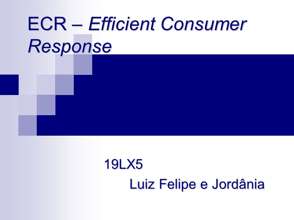 ECR – Efficient Consumer Response