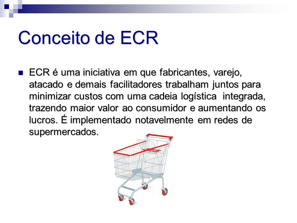 Conceito de ECR