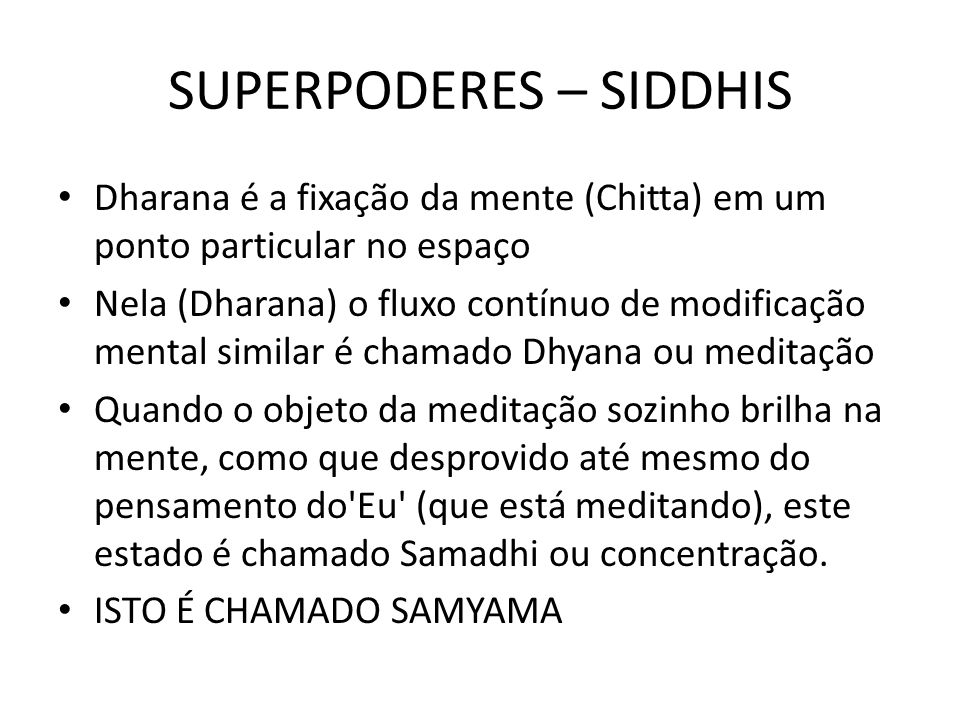 SUPERPODERES – SIDDHIS