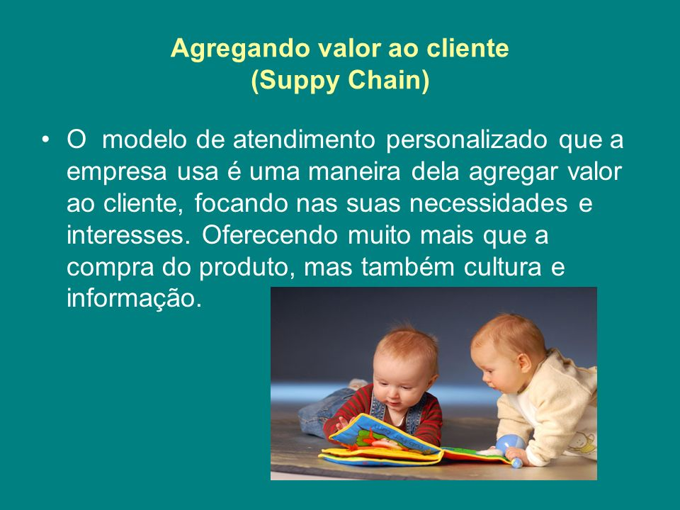 Agregando valor ao cliente (Suppy Chain)
