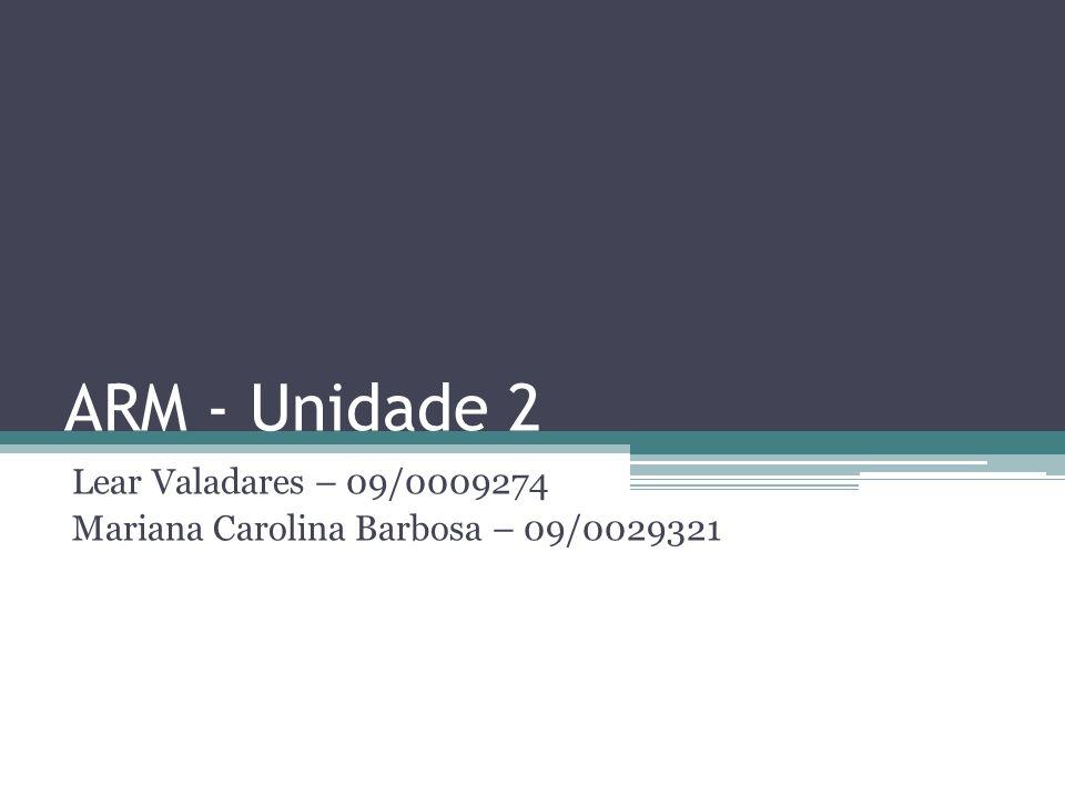Lear Valadares – 09/0009274 Mariana Carolina Barbosa – 09/0029321