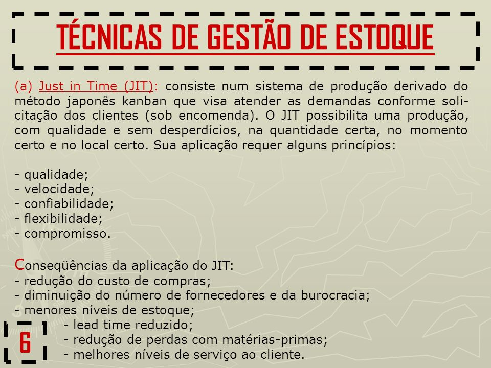 TÉCNICAS DE GESTÃO DE ESTOQUE