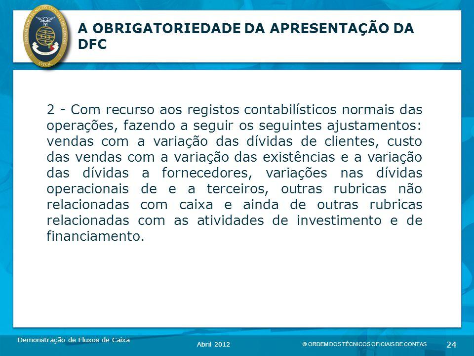 A OBRIGATORIEDADE DA APRESENTAÇÃO DA DFC