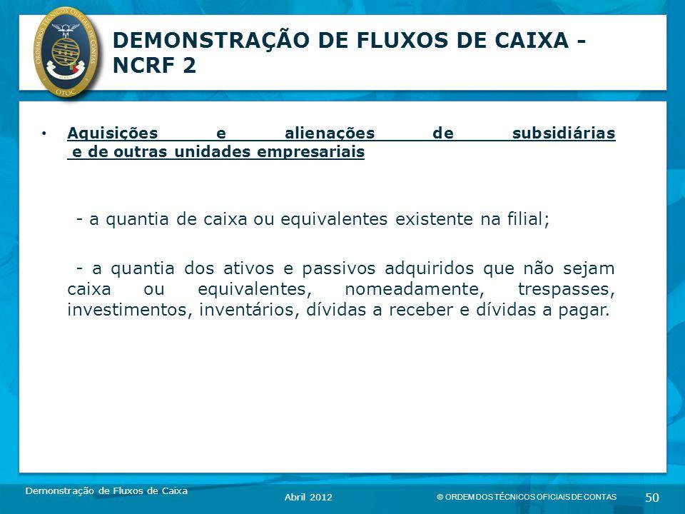 DEMONSTRAÇÃO DE FLUXOS DE CAIXA - NCRF 2