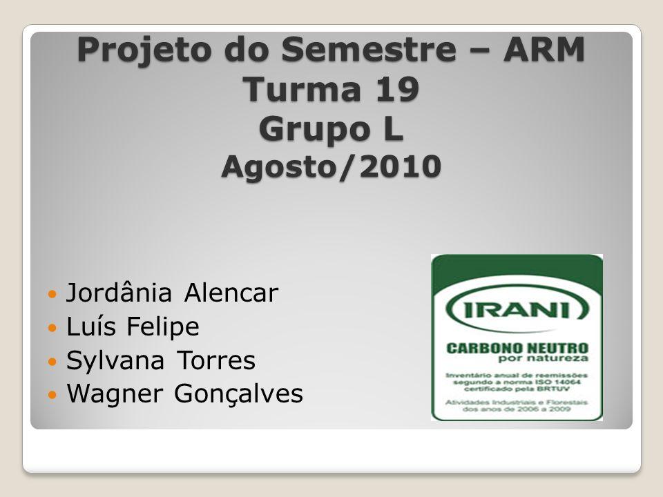 Projeto do Semestre – ARM Turma 19 Grupo L Agosto/2010