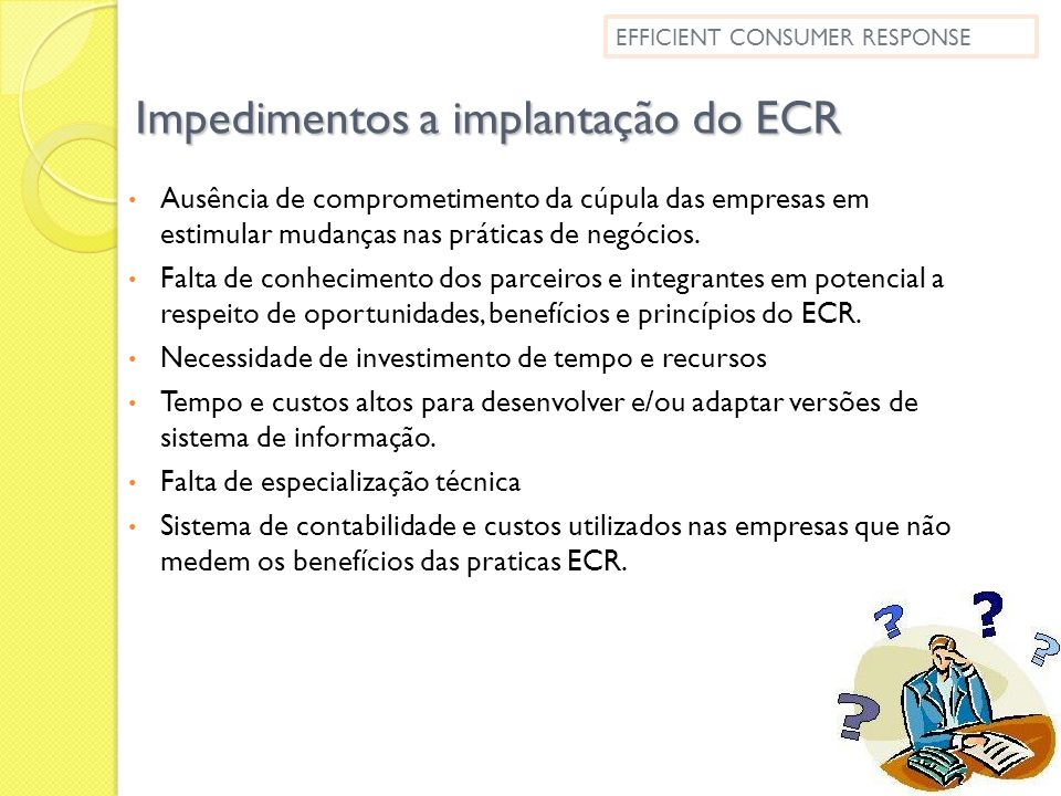 Impedimentos a implantação do ECR