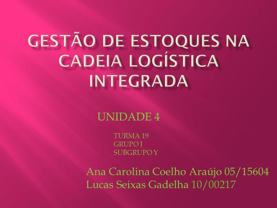 GESTÃO DE ESTOQUES NA CADEIA LOGÍSTICA INTEGRADA
