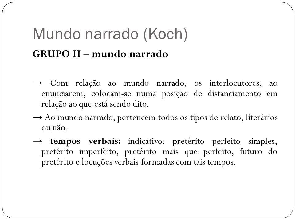 Mundo narrado (Koch) GRUPO II – mundo narrado