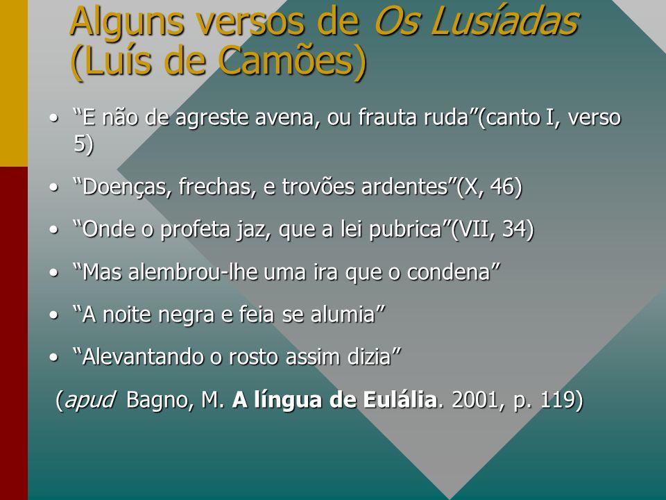 Alguns versos de Os Lusíadas (Luís de Camões)