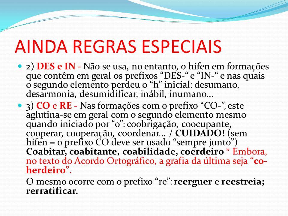 AINDA REGRAS ESPECIAIS