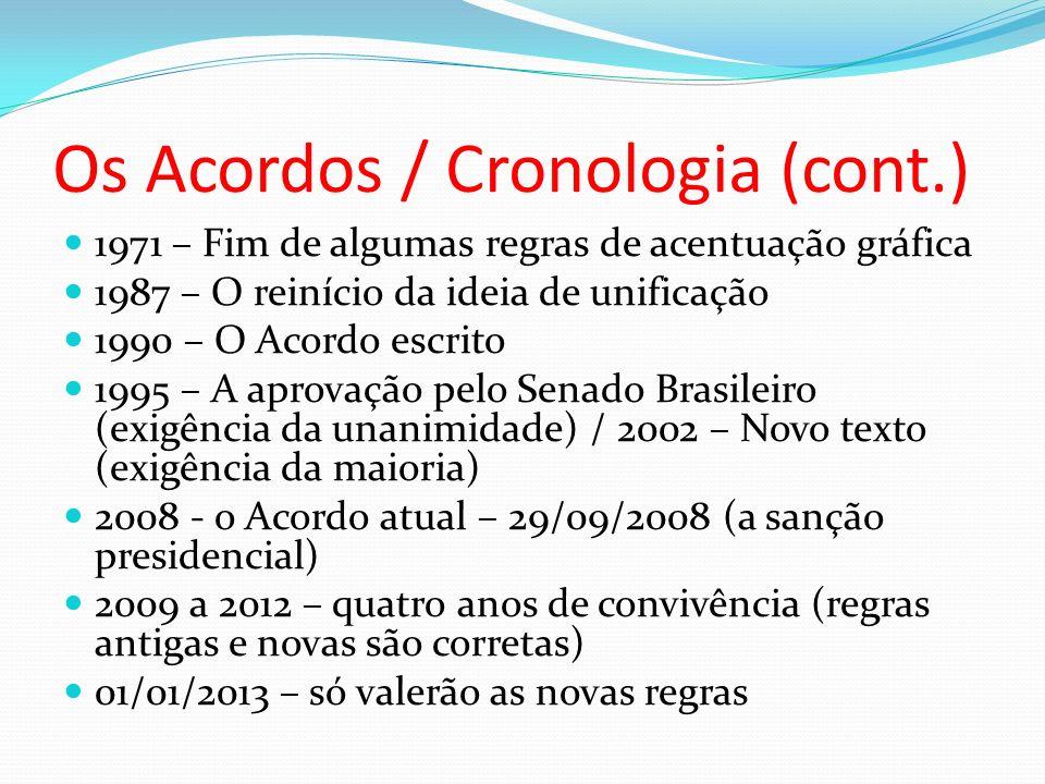 Os Acordos / Cronologia (cont.)