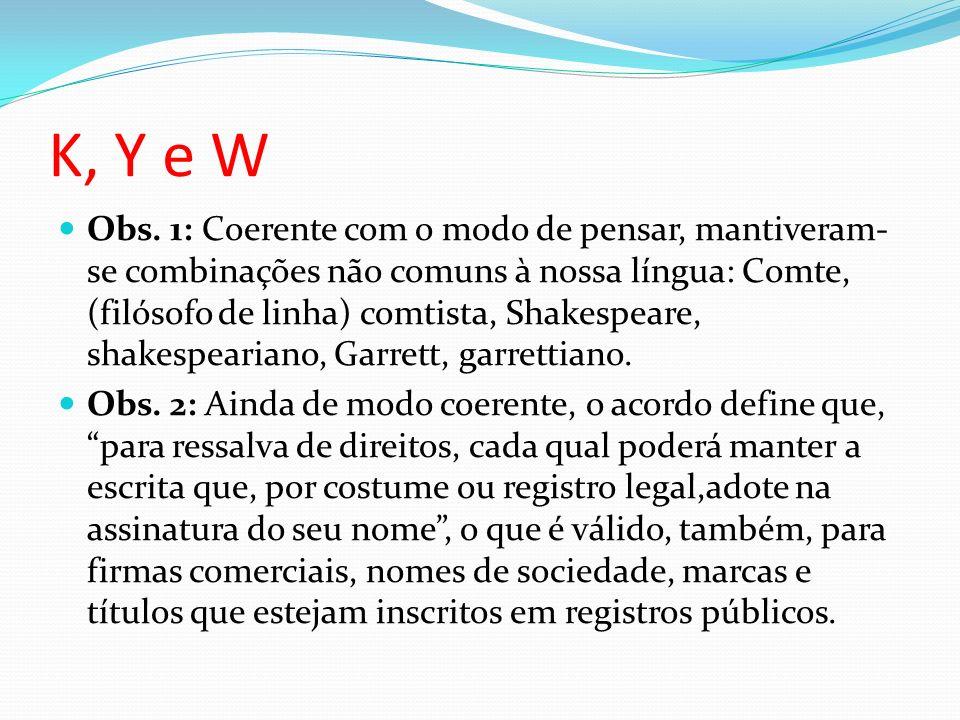 K, Y e W