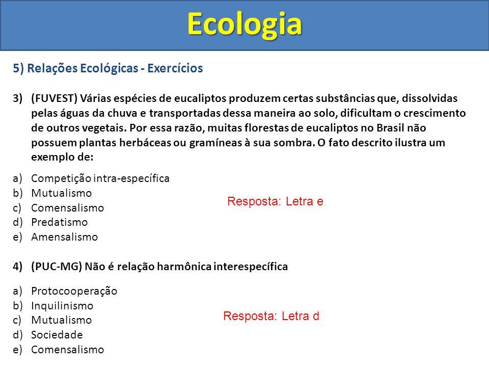 Ecologia 5) Relações Ecológicas - Exercícios