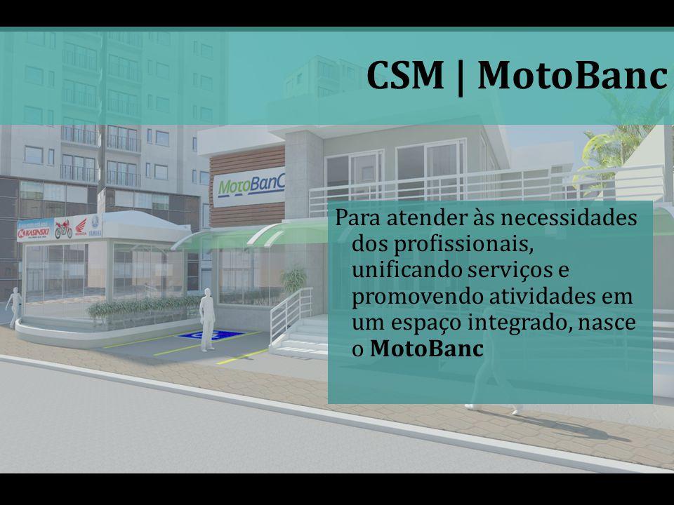 CSM | MotoBanc