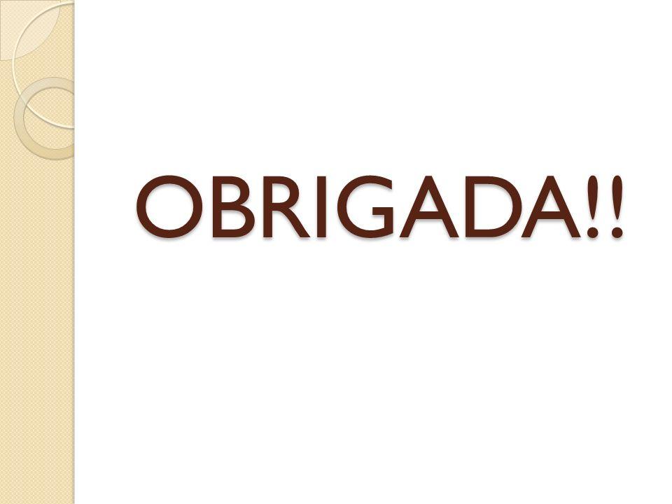 OBRIGADA!!