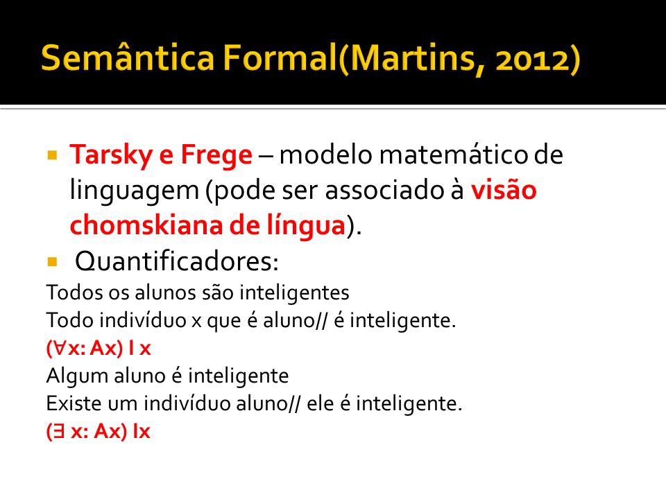 Semântica Formal(Martins, 2012)