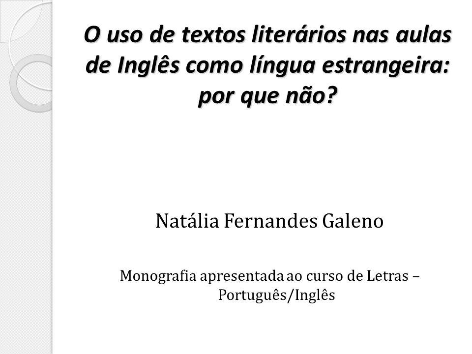 O uso de textos literários nas aulas de Inglês como língua estrangeira: por que não