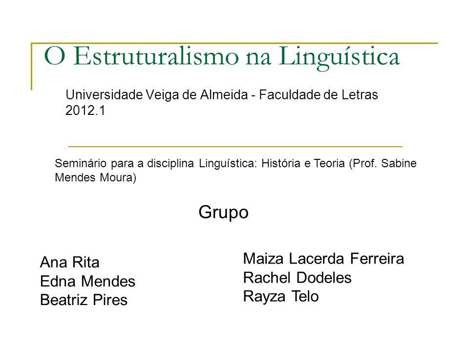 O Estruturalismo na Linguística