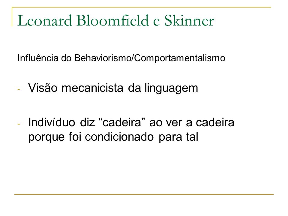 Leonard Bloomfield e Skinner