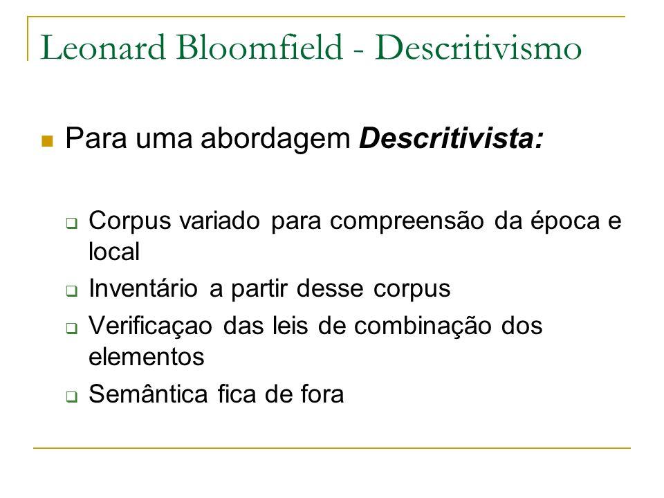 Leonard Bloomfield - Descritivismo