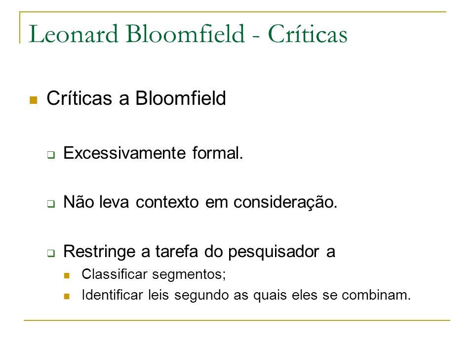 Leonard Bloomfield - Críticas