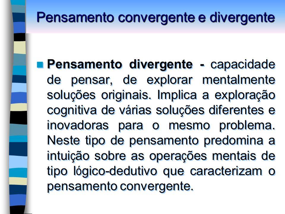 Pensamento convergente e divergente