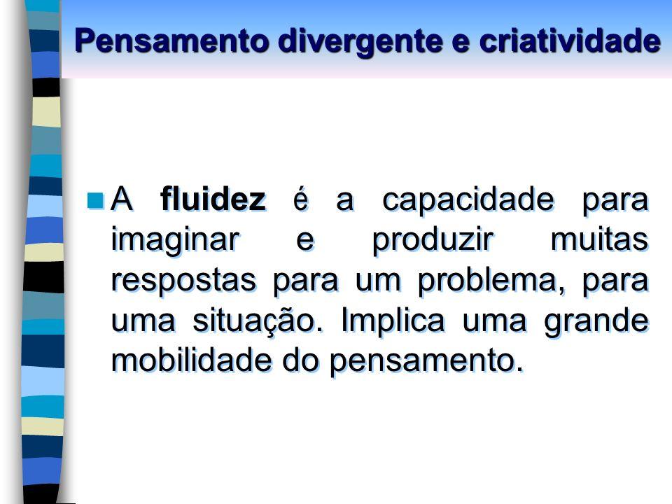 Pensamento divergente e criatividade