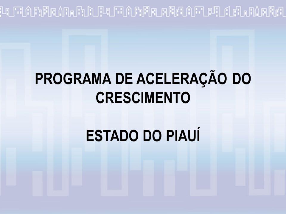 PROGRAMA DE ACELERAÇÃO DO CRESCIMENTO