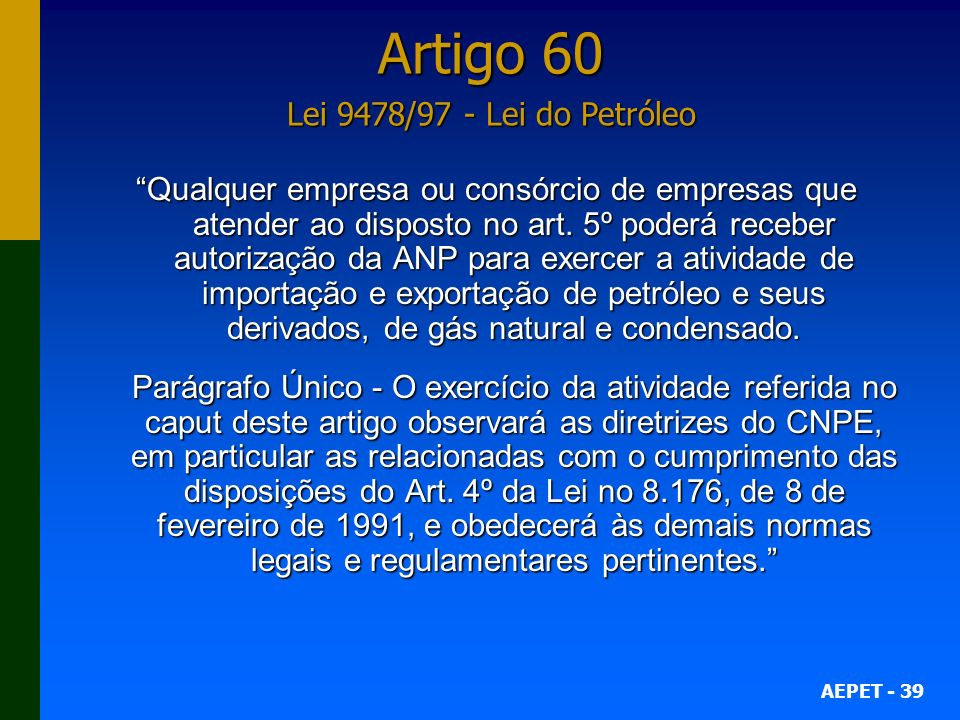 Artigo 60 Lei 9478/97 - Lei do Petróleo