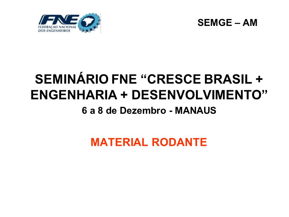 SEMINÁRIO FNE CRESCE BRASIL + ENGENHARIA + DESENVOLVIMENTO