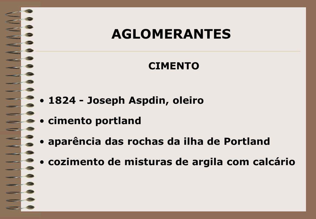 AGLOMERANTES CIMENTO 1824 - Joseph Aspdin, oleiro cimento portland