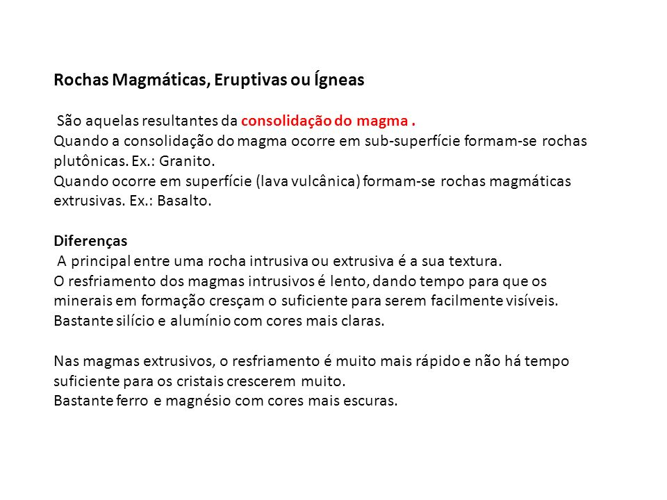 Rochas Magmáticas, Eruptivas ou Ígneas