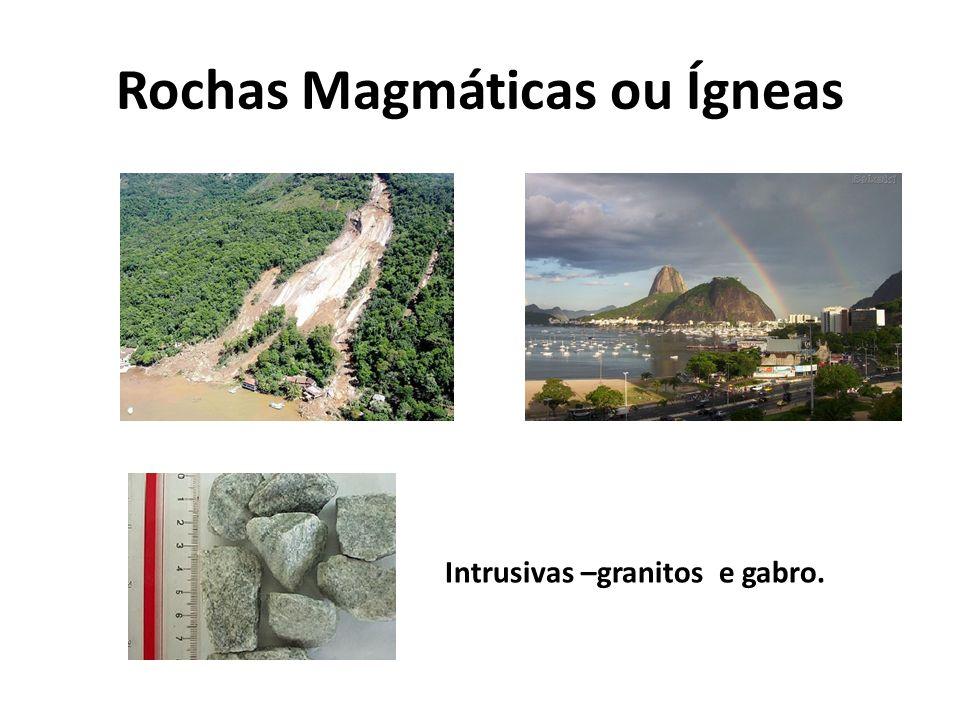 Rochas Magmáticas ou Ígneas