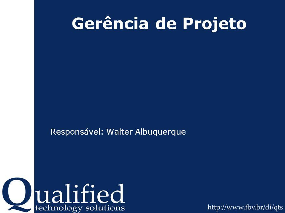 Responsável: Walter Albuquerque