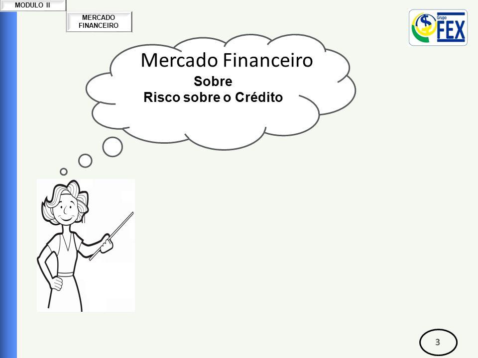 Mercado Financeiro Sobre Risco sobre o Crédito