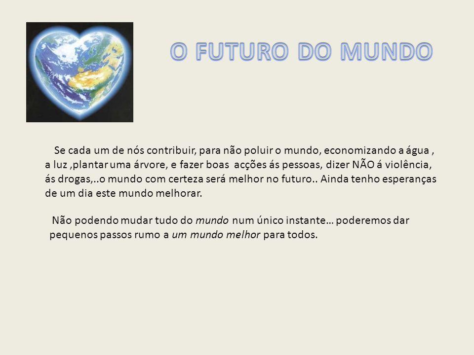 O FUTURO DO MUNDO