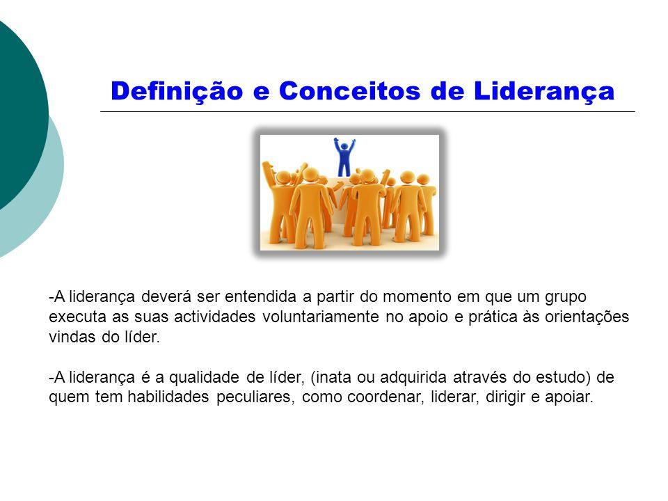 Definição e Conceitos de Liderança