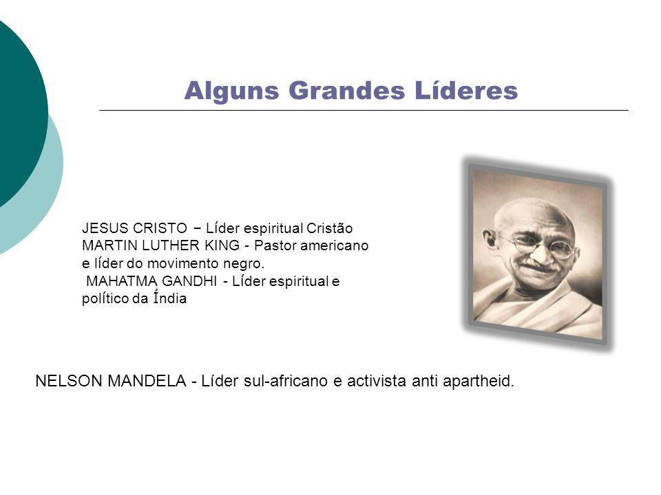 Alguns Grandes Líderes