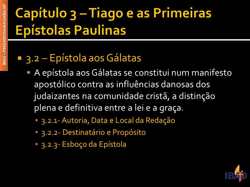 Capítulo 3 – Tiago e as Primeiras Epístolas Paulinas