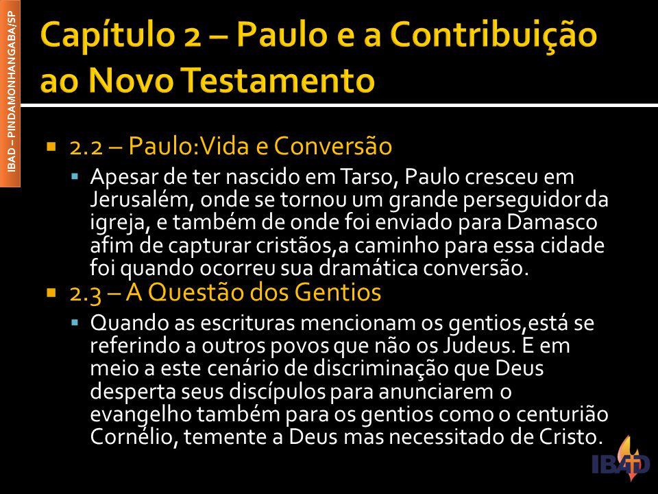 Capítulo 2 – Paulo e a Contribuição ao Novo Testamento
