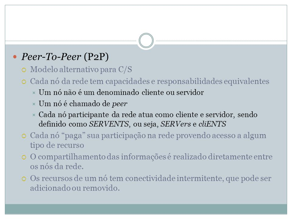 Peer-To-Peer (P2P) Modelo alternativo para C/S