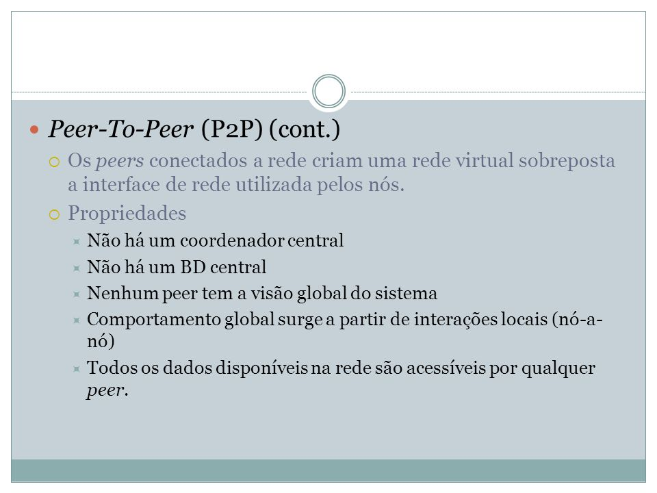 Peer-To-Peer (P2P) (cont.)