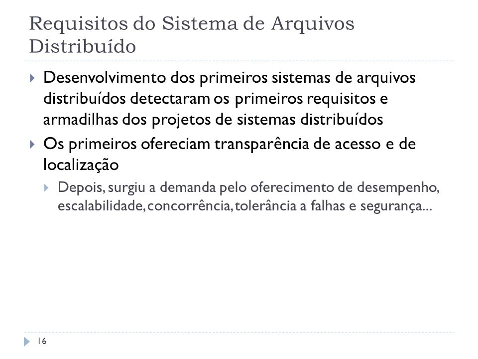 Requisitos do Sistema de Arquivos Distribuído