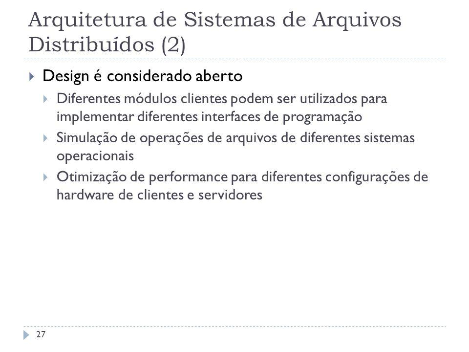 Arquitetura de Sistemas de Arquivos Distribuídos (2)