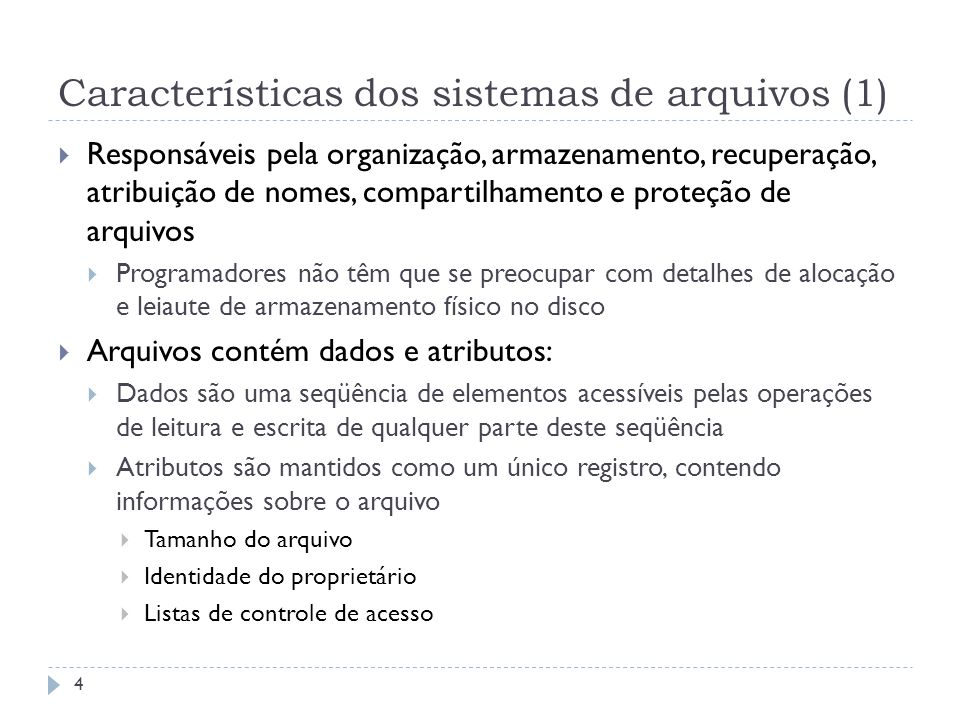 Características dos sistemas de arquivos (1)