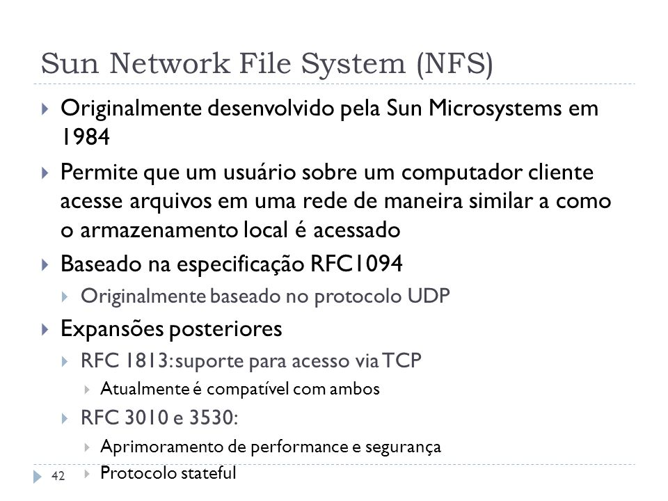 Sun Network File System (NFS)