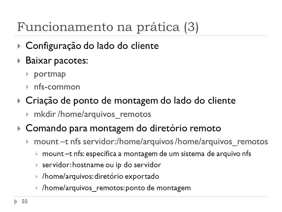 Funcionamento na prática (3)
